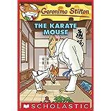 Geronimo Stilton #40: Karate Mouse