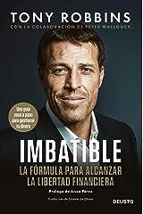 Imbatible: La fórmula para alcanzar la libertad financiera (Spanish Edition) Kindle Edition