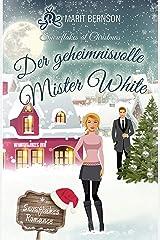 Der geheimnisvolle Mister White: Snowflakes at Christmas (Snowflakes Romance 2) Kindle Ausgabe