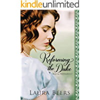 Reforming the Duke: A Regency Romance (Regency Matchmakers Book 2)
