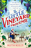The Little Vineyard in Provence: A warm, escapist read for 2020