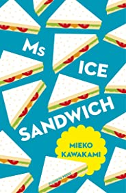 Ms Ice Sandwich (Japanese Novellas)