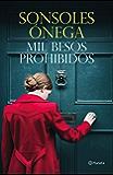 Mil besos prohibidos (Spanish Edition)