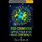 Post-Coronavirus : La Politique et le Nouvel Ordre Mondial