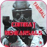Paintball Combat Rehearsals