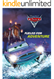 Cars 2: Fueled for Adventure (Disney Chapter Book (ebook))