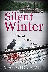 Silent Winter: A chilling novel of psychological suspense Kindle Edition