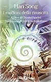 I mattoni della rinascita (Future Fiction Vol. 82)