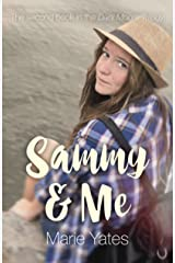 Sammy & Me: The Second Book in the Dani Moore Trilogy Kindle Edition