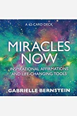 Miracles Now: Inspirational Affirmations and Life-Changing Tools Cards