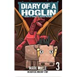 Diary of a Hoglin Book 3: Dragons versus Humans