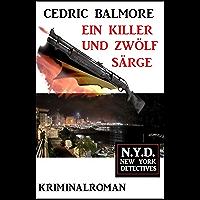Ein Killer und zwölf Särge: N.Y.D. – New York Detectives