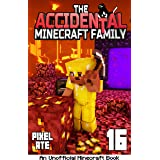 The Accidental Minecraft Family: Book 16