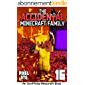 The Accidental Minecraft Family: Book 16 (English Edition)
