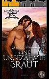 Eine ungezähmte Braut (Liebe, Historisch) (Highland Bride-Reihe 5)