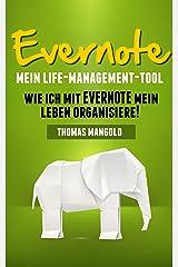 Evernote - Mein Life-Management-Tool Kindle Ausgabe