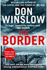 The Border: The final gripping thriller in the bestselling Cartel trilogy Kindle Edition