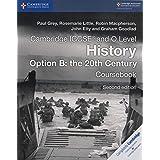 Cambridge IGCSE (R) and O Level History Option B: the 20th Century Coursebook