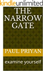 THE NARROW GATE: examine your self