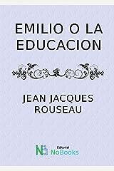 Emilio o la educacion Versión Kindle