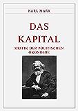 Karl Marx: Das Kapital. Band 1 - 3.  Vollständige Ausgabe mit Kommentar