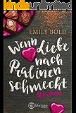 Wenn Liebe nach Pralinen schmeckt (Wenn Liebe ...)