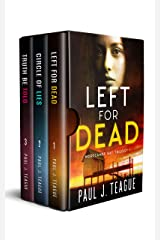 The Morecambe Bay Trilogy: Left for Dead, Circle of Lies & Truth Be Told: The entire trilogy in one collection! Kindle Edition
