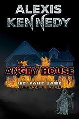 Angry House Kindle Edition