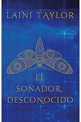 El Soñador Desconocido / Strange the Dreamer Paperback