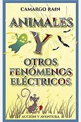 Animales y otros fenómenos eléctricos Versión Kindle