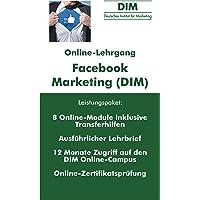 Facebook Marketing (DIM) Online-Zertfikatslehrgang | Online Lehrgang von Marketing Profis
