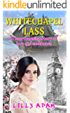 Whitechapel Lass: A heartwarming story of love and endurance
