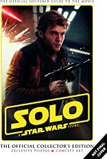 Solo: A Star Wars Story The Official Movie Companion