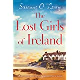 The Lost Girls of Ireland: A heart-warming and feel-good page-turner set in Ireland (Starlight Cottages Book 1) (English Edit