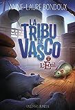 La Tribu de Vasco, 2
