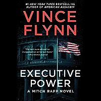 Executive Power (Mitch Rapp Book 6) (English Edition)