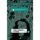 Saira Zariwala Is Afraid