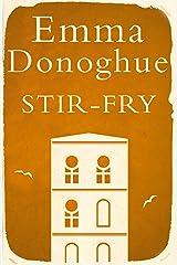 Stir-Fry Kindle Edition