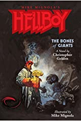 Hellboy: The Bones of Giants Illustrated Novel Kindle Edition