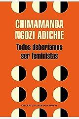 Todos deberíamos ser feministas Versión Kindle