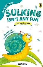 Sulking Isn't Any Fun (Dealing with Feelings)