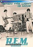 R.E.M. - When the Light is Mine