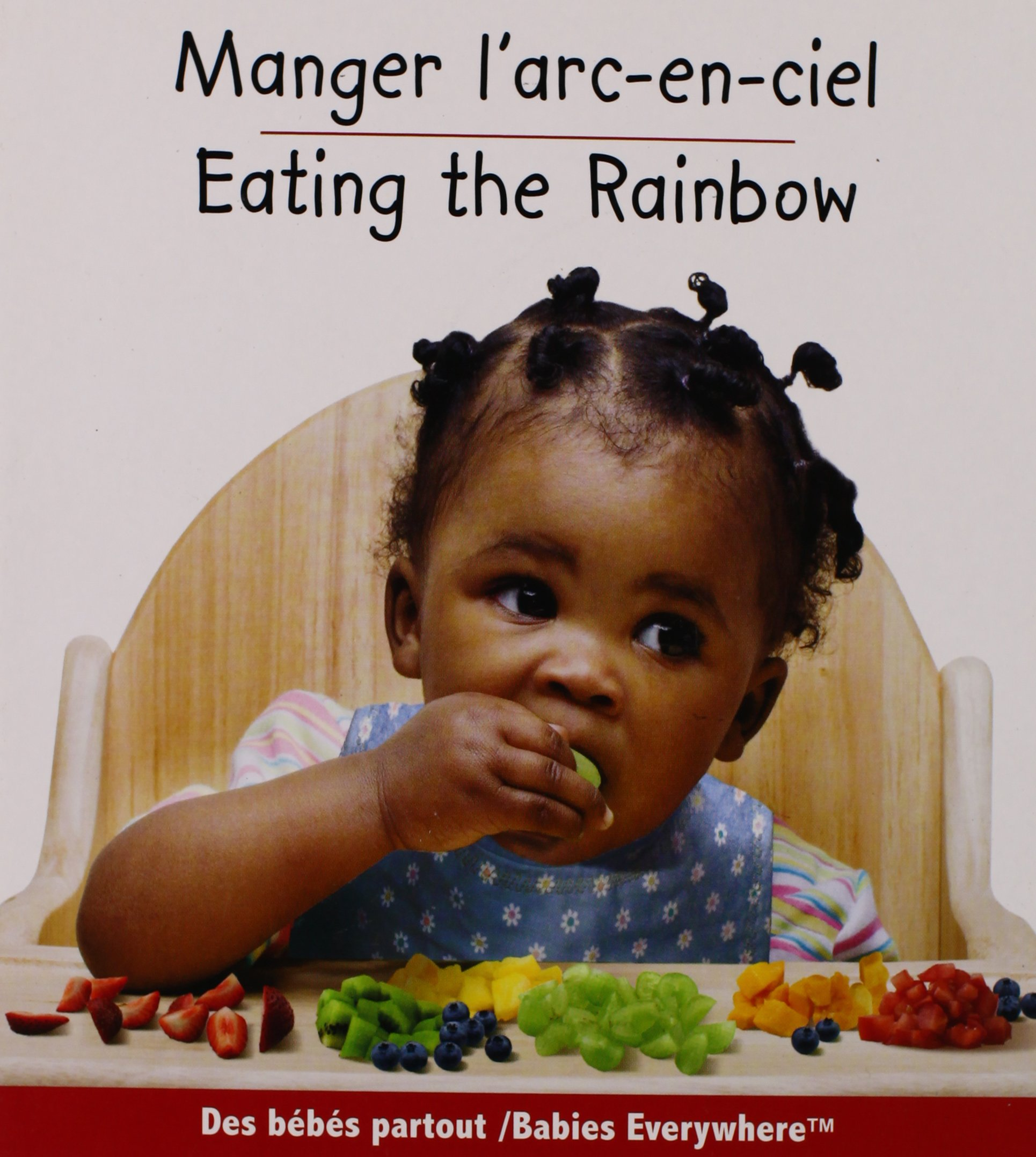Manger l'arc-en-ciel / Eating the Rainbow