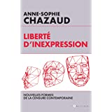 Liberté d'inexpression : Des formes contemporaines de la censure