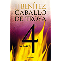 Nazaret. Caballo de Troya 4 (Spanish Edition)