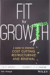 Fit for Growth: A Guide to Strategic Cost Cutting, Restructuring, and Renewal Hardcover