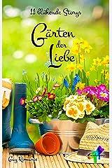 Gärten der Liebe: 11 blühende Storys Kindle Ausgabe