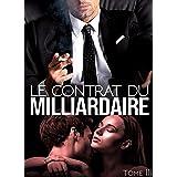 Le Contrat Du Milliardaire: (New Romance - Tome 3)