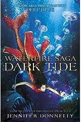 Dark Tide: Book 3 (Waterfire Saga) Paperback