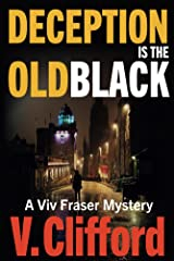 Deception is the Old Black: A Viv Fraser Mystery (Scottish Mystery Book 4) Kindle Edition